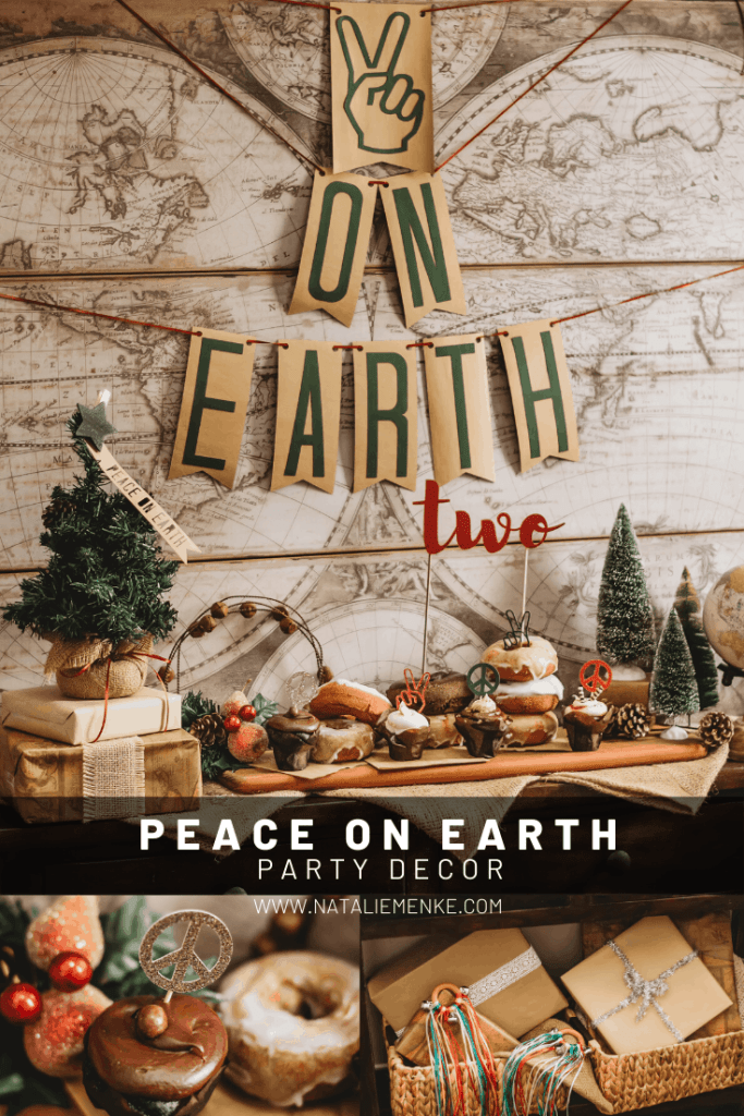 Peace on Earth birthday party decorations for a December birthday