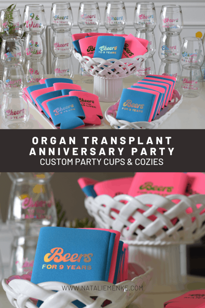 custom can coolers and wine glasses for an organ transplant anniversary party