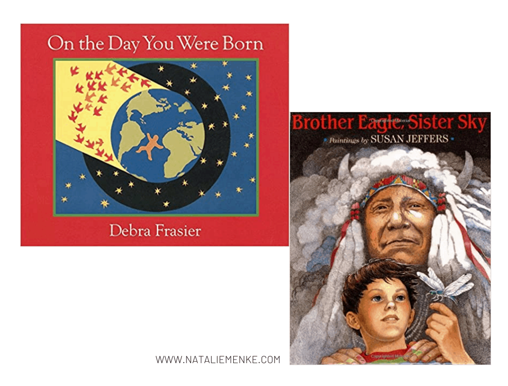 """""""On the Day You Were Born"""" and """"Brother Eagle, Sister Sky"""" children's books"""