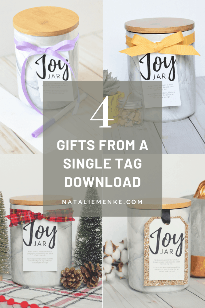 """4 Gift Ideas Using One """"Joy Jar"""" Gift Tag Download"""