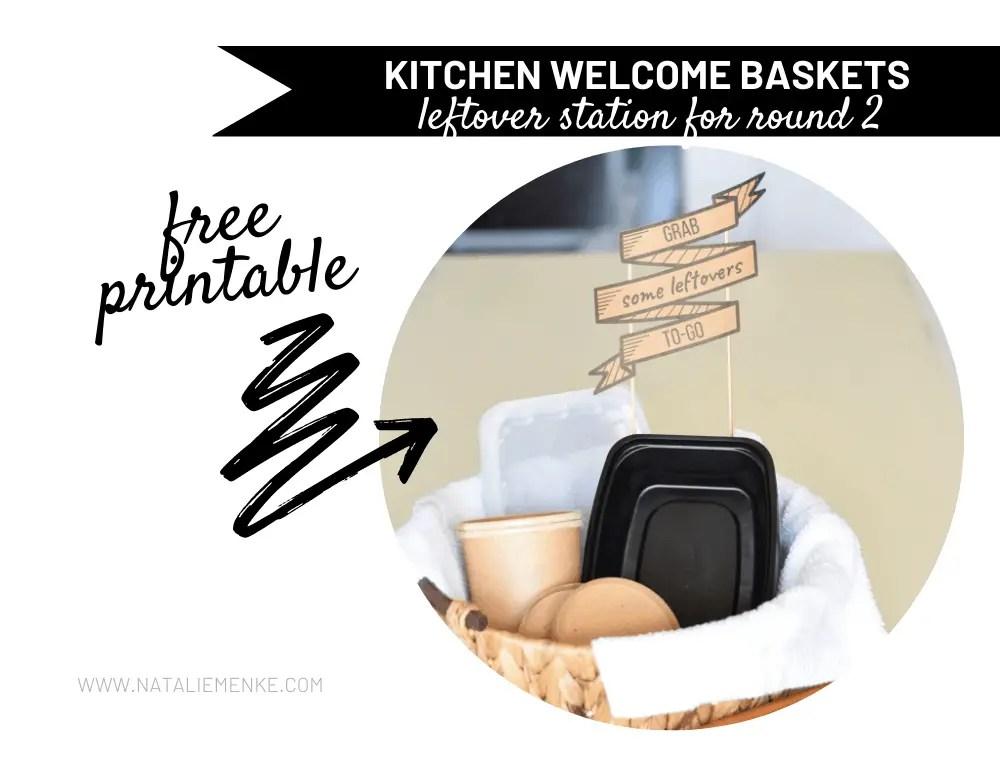 'leftover station' kitchen welcome baskets for guests
