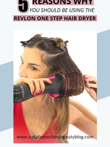 5 Reasons You Should Use the Revlon Salon One Step Hair Dryer and Styler