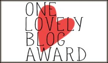 A heart behind the text One Lovely Blog Award