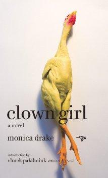 Clown Girl by Monica Drake