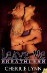 BOOK REVIEW: Leave Me Breathless by Cherrie Lynn