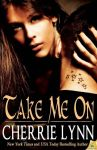 BOOK REVIEW: Take Me On by Cherrie Lynn