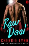 BOOK REVIEW: Raw Deal by Cherrie Lynn