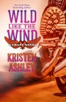 BOOK REVIEW & EXCERPT: Wild Like the Wind by Kristen Ashley