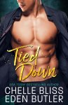 COVER REVEAL: Tied Down by Chelle Bliss & Eden Butler