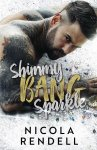 EXCLUSIVE EXCERPT & GIVEAWAY: Shimmy Bang Sparkle by Nicola Rendell