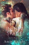 EXCLUSIVE EXCERPT: In Her Space by Amie Knight