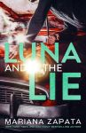 EXCLUSIVE EXCERPT: Luna and the Lie by Mariana Zapata