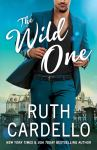EXCLUSIVE EXCERPT: The Wild One by Ruth Cardello