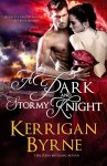 Inspector Morley finally gets his happily ever after in A Dark and Stormy Knight by Kerrigan Byrne!