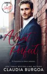 COVER REVEAL: Almost Perfect by Claudia Burgoa