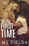 EXCLUSIVE EXCERPT: Their First Time by MJ Fields