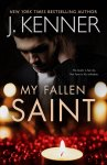 EXCLUSIVE EXCERPT: My Fallen Saint by J. Kenner