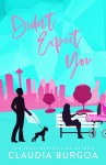 COVER REVEAL: Didn't Expect You by Claudia Burgoa