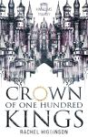 EXCLUSIVE EXCERPT: Crown of One Hundred Kings by Rachel Higginson