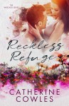 COVER REVEAL: Reckless Refuge by Catherine Cowles