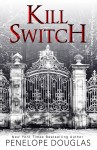 BOOK REVIEW: Kill Switch by Penelope Douglas