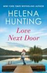 EXCLUSIVE EXCERPT: Love Next Door by Helena Hunting