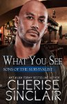 EXCLUSIVE EXCERPT: What You See by Cherise Sinclair