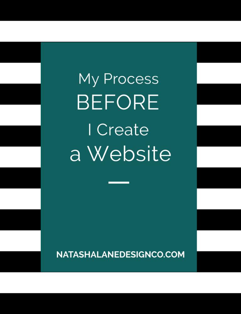 My Process Before I Create a Website