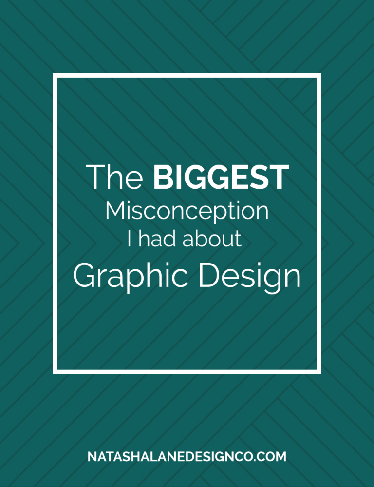 The biggest misconception I had about Graphic Design