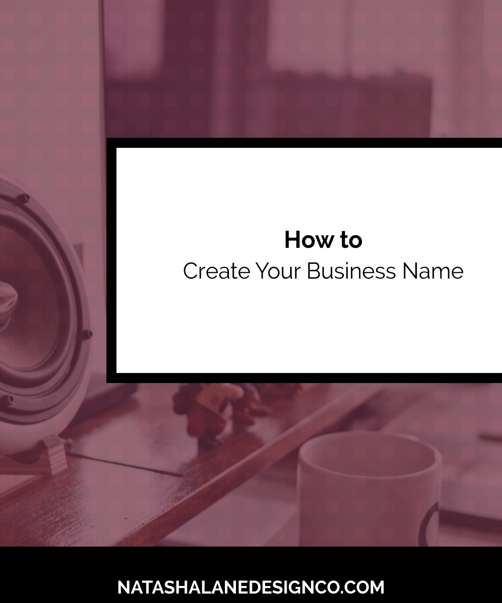 How to Create Your Business Name