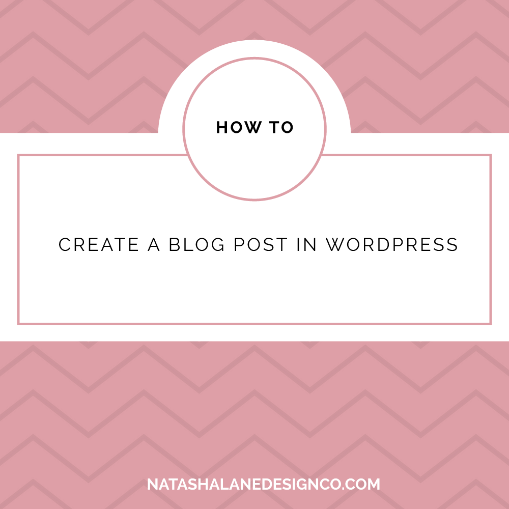 How to Create a Blog Post in WordPress