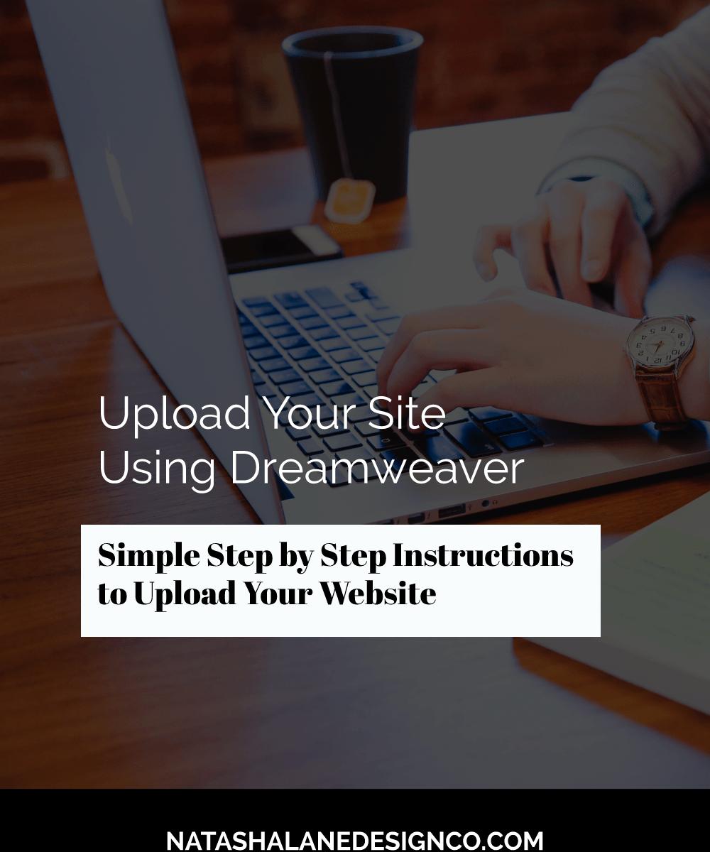 Upload Your Site Using Dreamweaver