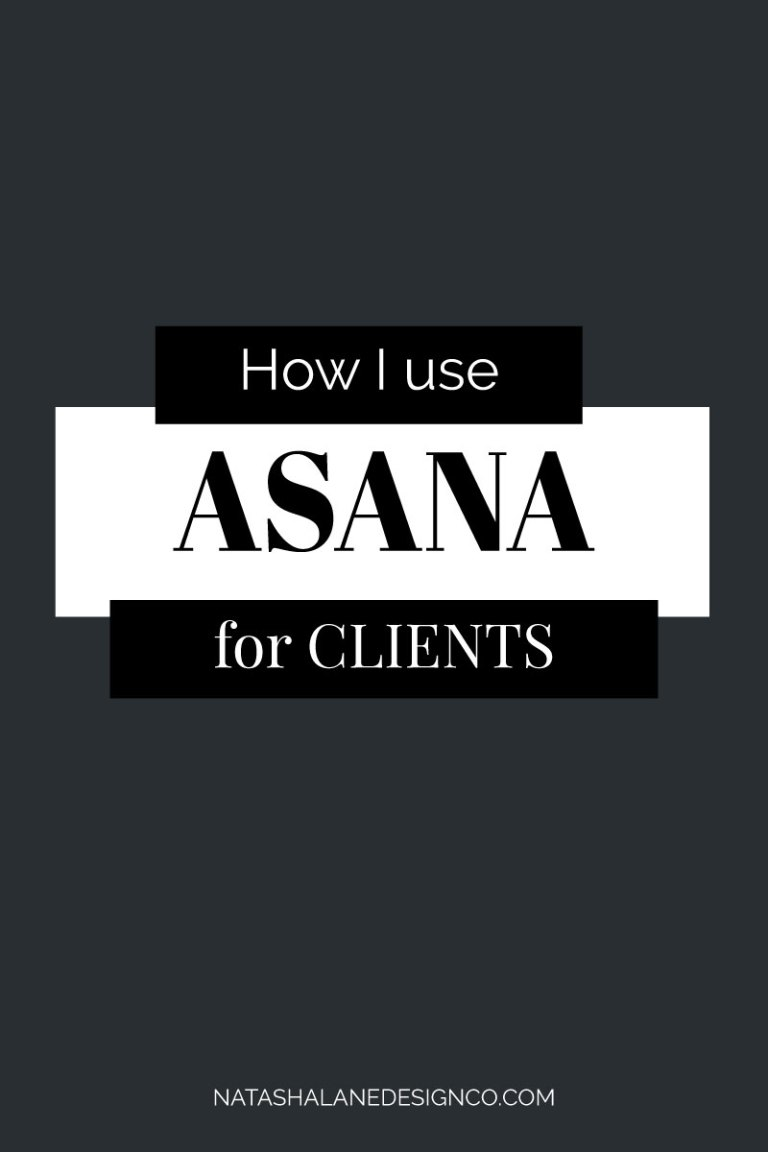 How I use Asana for my Client Process