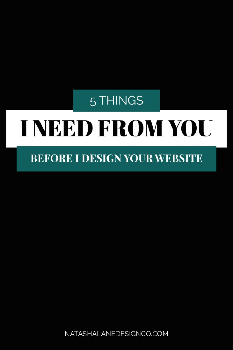 5 things I need before I design a website