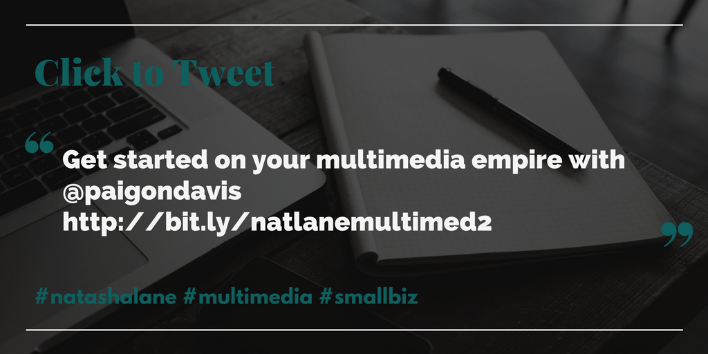 branding and expanding your multimedia empire - click to tweet