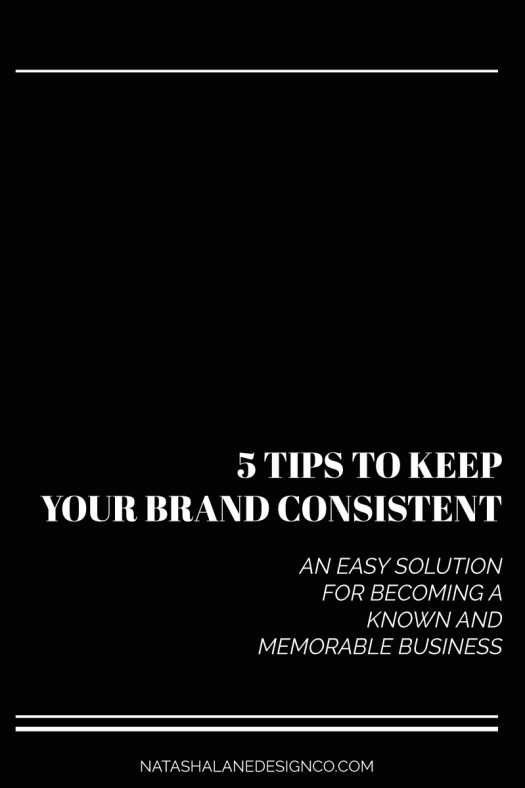 5 tips to keep your brand consistent