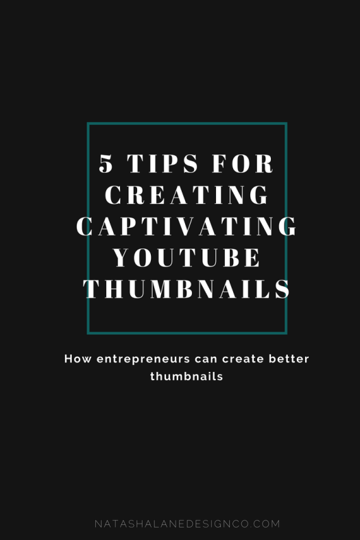 5 easy tips for creating captivating YouTube thumbnails