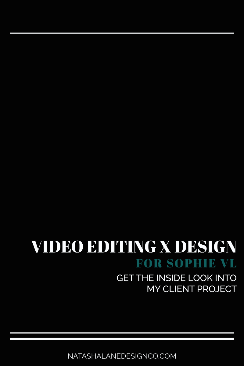 Video Editing and Design for Sophie VL