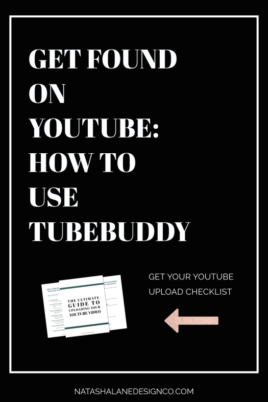 GET FOUND ON YOUTUBE: HOW TO USE TUBEBUDDY