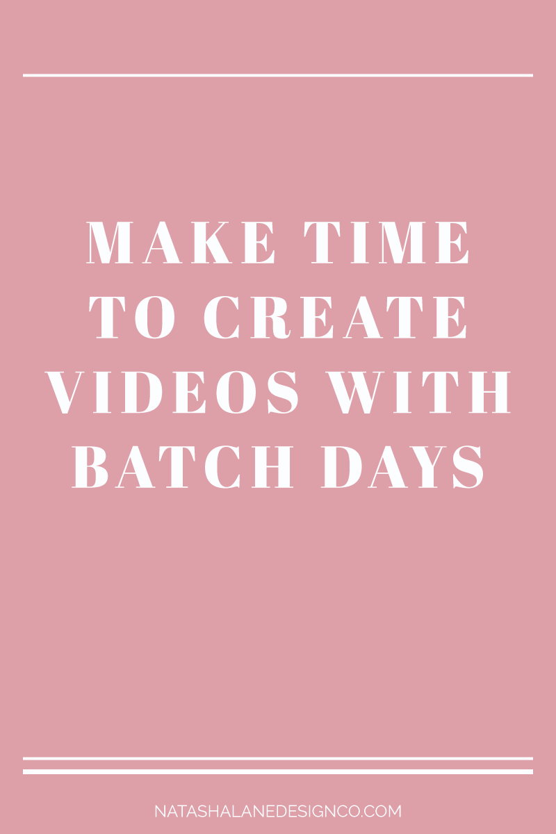 Make time to create videos with batch days