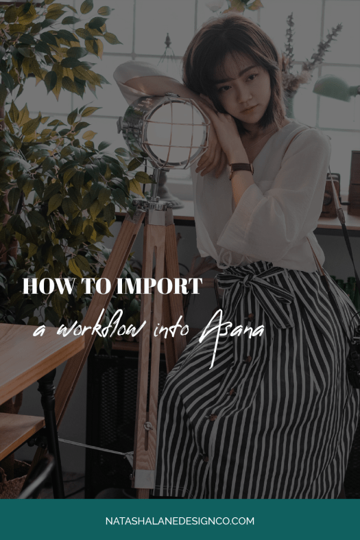 How to import a workflow into Asana