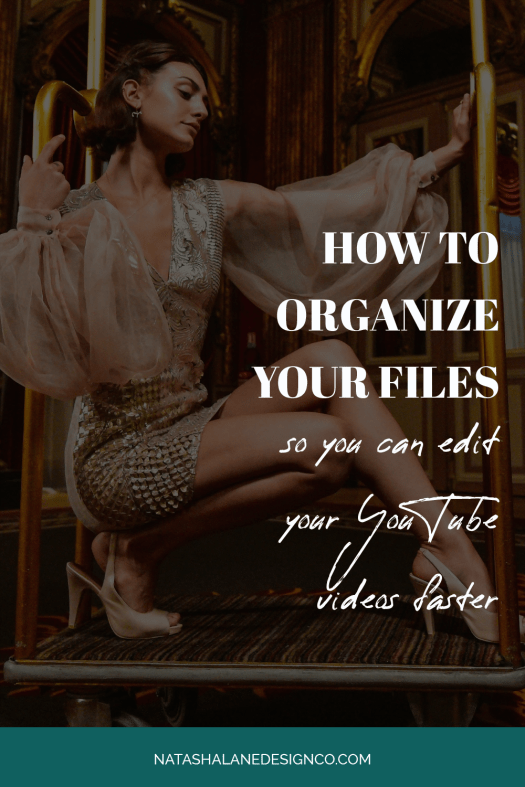 How to organize your video files so you can edit your YouTube videos faster