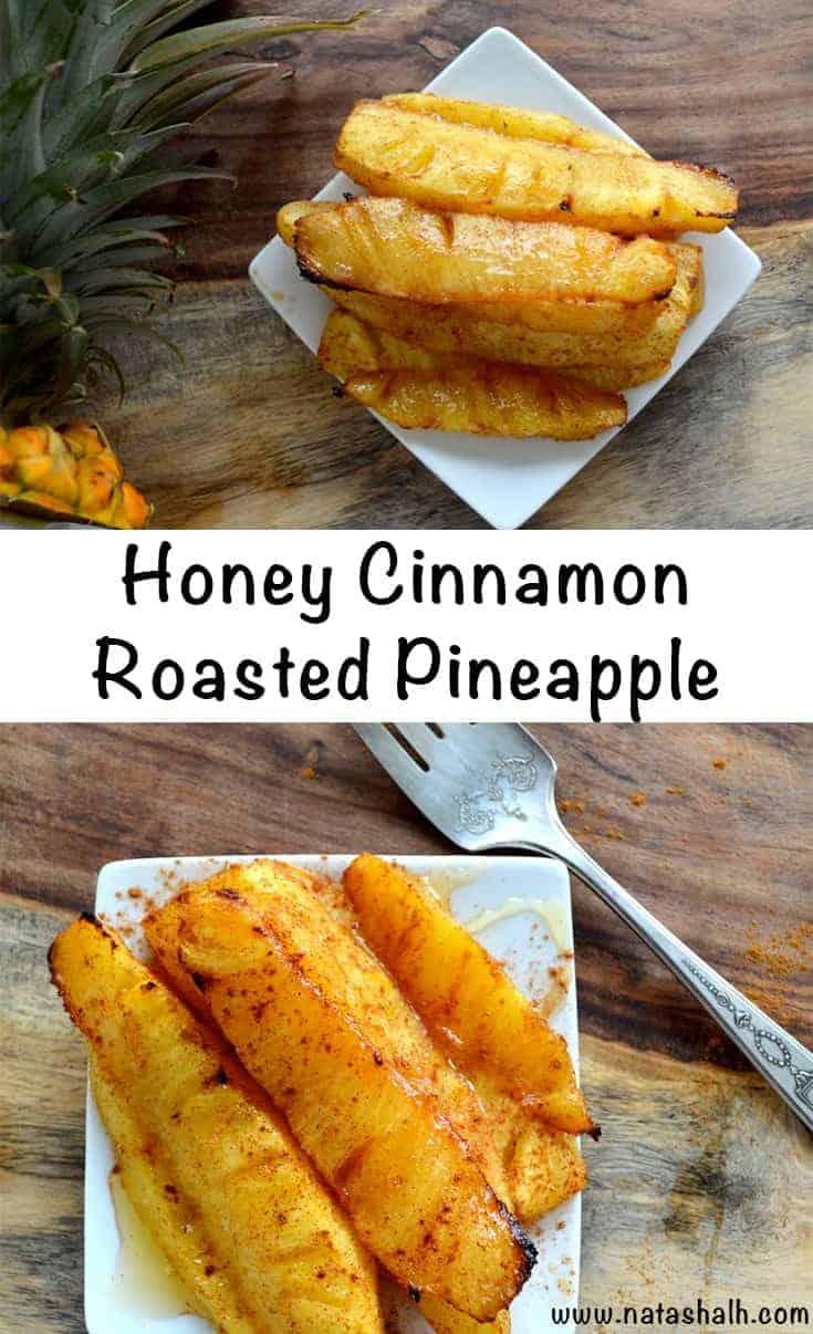 Roasted Pineapple with Honey Cinnamon Glaze - An Easy Dessert!