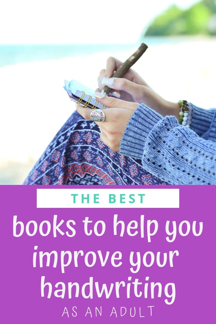 Hate your handwriting? Discover the best books to help you improve your handwriting as an adult!