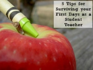 5 Tips for Surviving your First Days as a Student Teacher