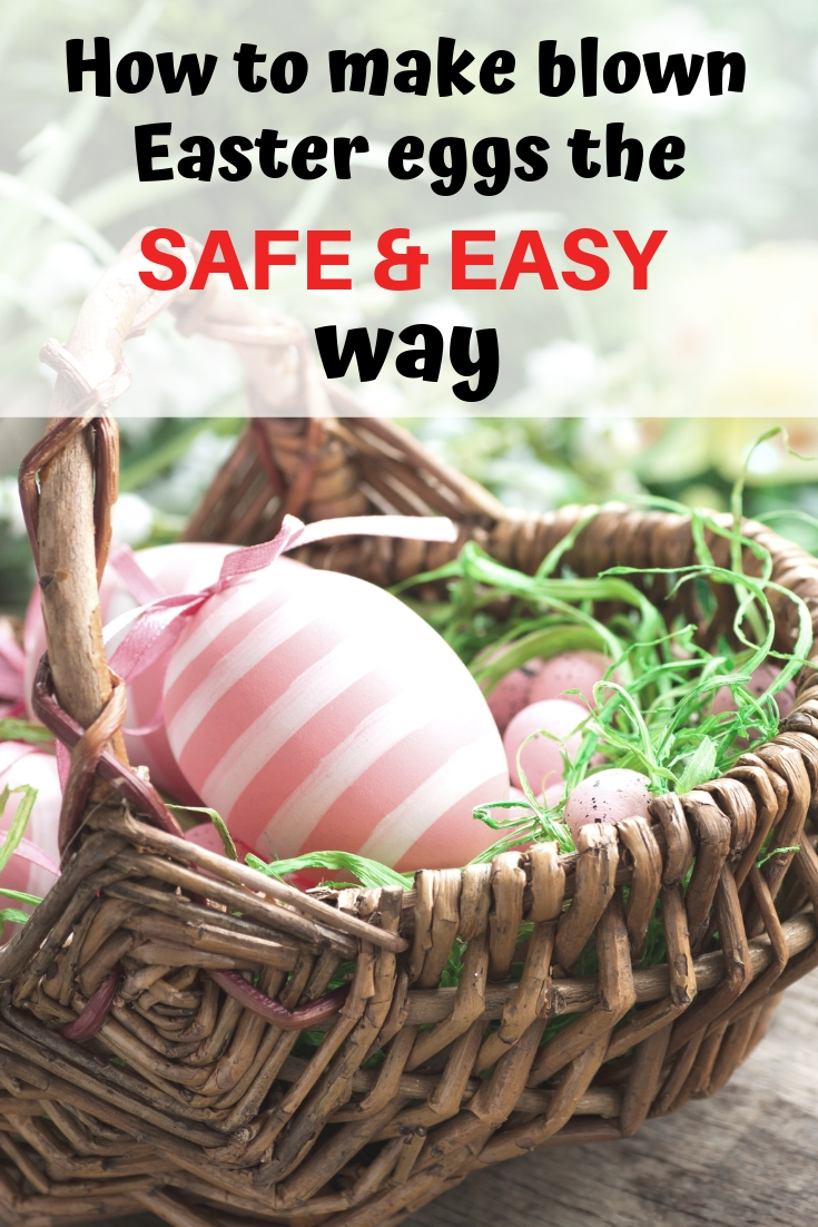 How to make blown easter eggs the safe and easy way