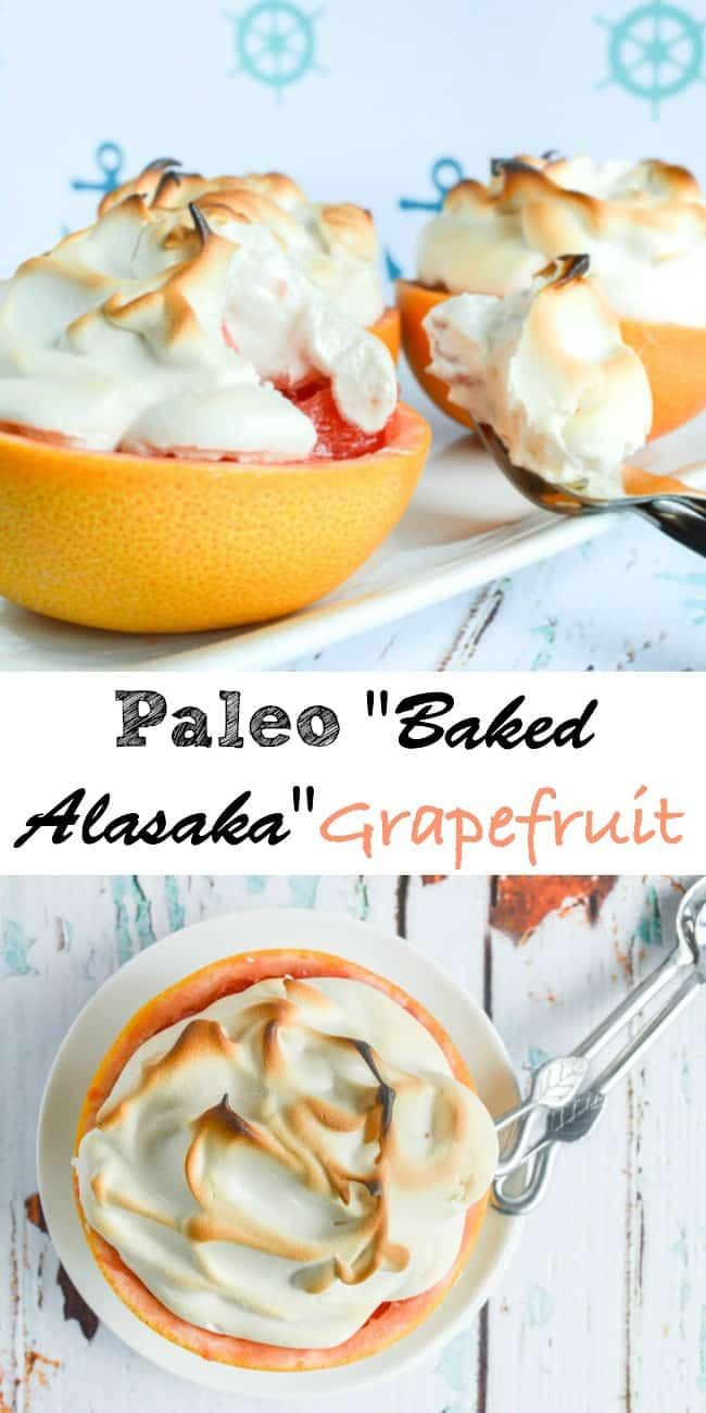 Paleo Baked Alaska Grapefruit Recipe
