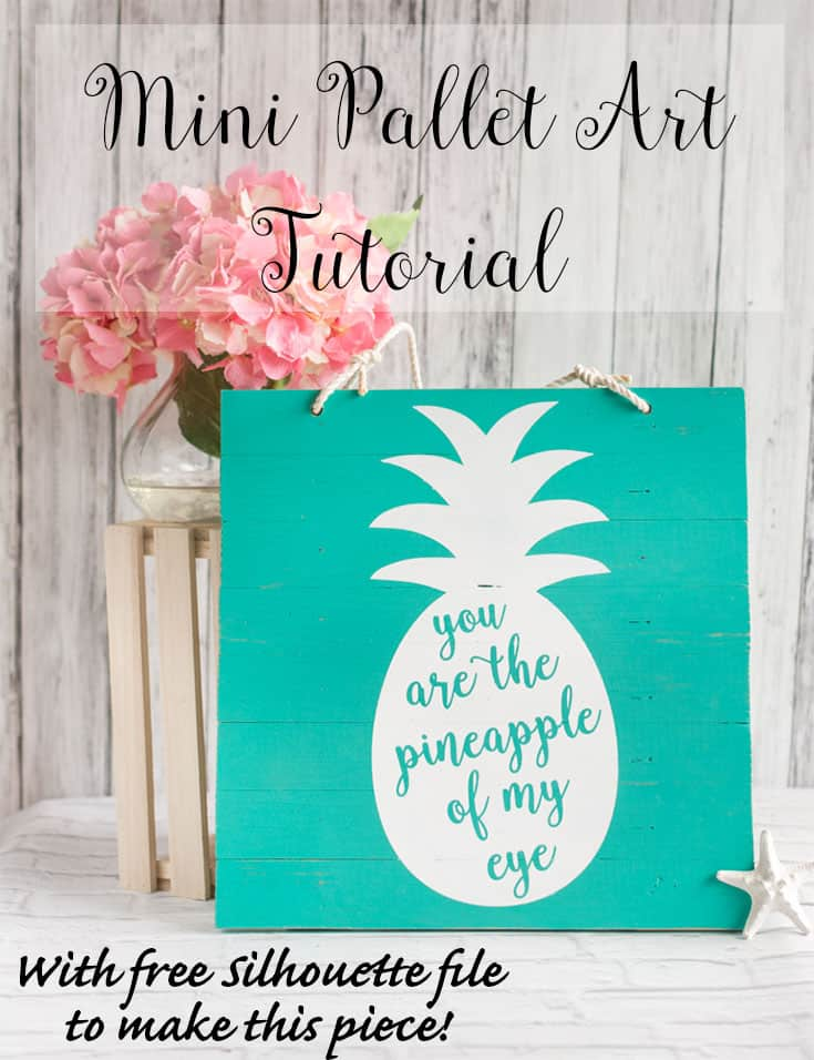 Mini pallet art tutorial - with free Silhouette file to make this piece!