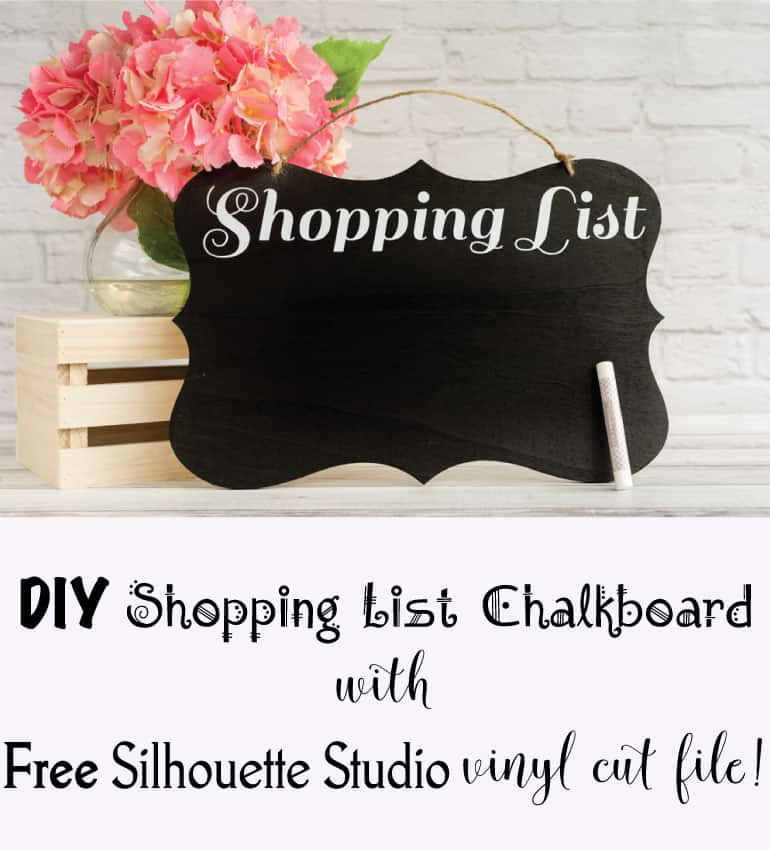 DIY shopping list chalkboard with free silhouette studio file