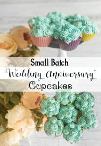 Wedding Anniversary Small Batch Cupcake Recipe